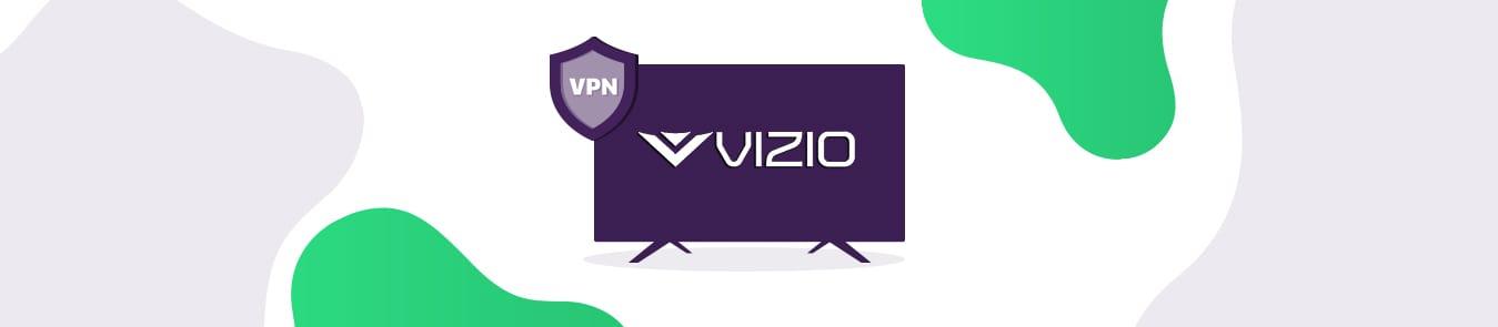 VPN for Visio smart TV